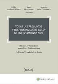 Todas Las Preguntas Y Respuestas Sobre La Ley De Enjuiciamiento Civil - Mas De 4.600 Soluciones A Cuestiones Fundamentales - Pablo Izquierdo Blanco (ed. ) / Joan Pico I Junoy (ed. ) / Federico Adan Domenech (ed. )