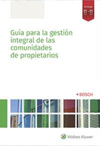 GUIA PARA LA GESTION INTEGRAL DE LAS COMUNIDADES DE PROPIETARIOS