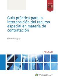 GUIA PRACTICA PARA LA INTERPOSICION DEL RECURSO ESPECIAL EN MATERIA DE CONTRATACION