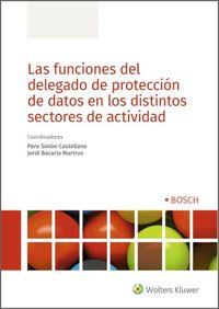 FUNCIONES DEL DELEGADO DE PROTECCION DE DATOS EN LOS DISTINTOS SECTORES DE ACTIVIDAD
