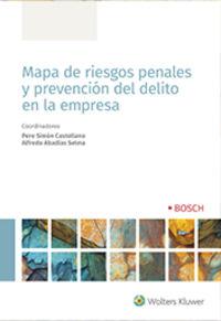 MAPA DE RIESGOS PENALES Y PREVENCION DEL DELITO EN LA EMPRESA