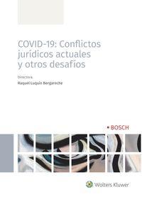 COVID-19 - CONFLICTOS JURIDICOS ACTUALES Y OTROS DESAFIOS