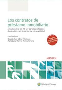 CONTRATOS DE PRESTAMO INMOBILIARIO, LOS - ACTUALIZADO A LOS RD-LEY PARA LA PROTECCION DE DEUDORES EN SITUACION DE VULNERABILIDAD