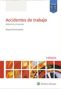 ACCIDENTES DE TRABAJO - ASPECTOS PROCESALES