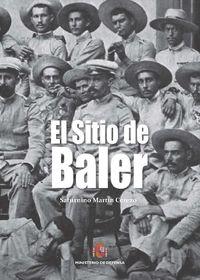 SITIO DE BALER, EL