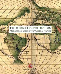VUELTA AL MUNDO DE MAGALLANES Y ELCANO, LA - LA AVENTURA IMPOSIBLE (1519-1522)