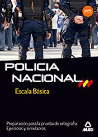 ORTOGRAFIA EJERCICIOS Y SIMULACROS - POLICIA NACIONAL - ESCALA BASICA