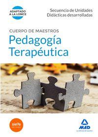 Secuencia De Unidades Didacticas Desarrolladas - Pedagogia Terapeutica - Cuerpo De Maestros - Aa. Vv.