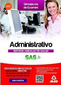 SIMULACROS EXAMEN - ADMINISTRATIVO - SERVICIO ANDALUZ DE SALUD (SAS)