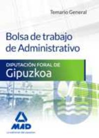 TEMARIO GENERAL - BOLSA DE TRABAJO DE ADMINISTRATIVO - DIPUTACION FORAL DE GIPUZKOA