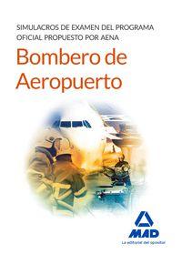 SIMULACROS DE EXAMEN - BOMBEROS DE AEROPUERTOS - PROGRAMA OFICIAL AENA