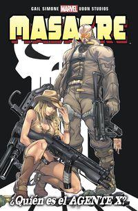 Masacre - ¿quien Es El Agente-X? - Gail Simone