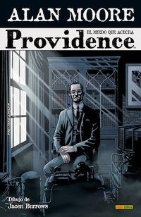 Providence 1 - El Miedo Que Acecha - Alan Moore / Jacen Burrows