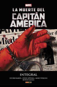 Muerte Del Capitan America, La (integral) - Ded Brubaker / Steve Epting / Al. ]