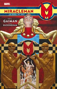 miracleman 1 - la edad de oro - Neil Gaiman / Mark Buckingham