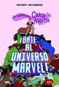 IMBATIBLE CHICA ARDILLA, LA - ¡BATE AL UNIVERSO MARVEL!