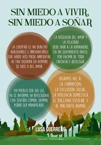 ¡sin Miedo A Vivir, Sin Miedo A Soñar! - Lusa Guerrero