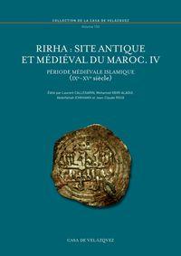 RIRHA - SITE ANTIQUE ET MEDIEVAL DU MAROC IV - PERIODE MEDIEVALE ISLAMIQUE (IXE-XVE SIECLE)