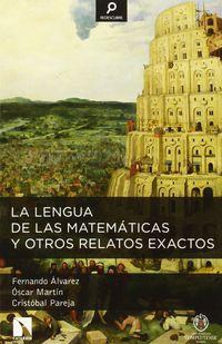 La lengua de las matematicas y otros relatos exactos - Fernando Alvarez