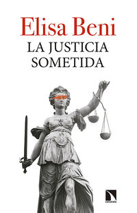 La justicia sometida - Elisa Beni