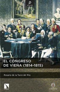 Congreso De Viena, El (1814-1815) - Rosario De La Torre Del Rio