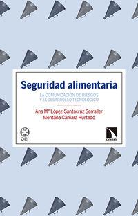 Seguridad Alimentaria - Montaña Camara Hurtado / Ana Maria Lopez-Santacruz