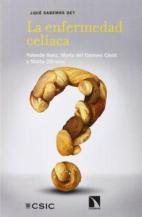 La enfermedad celiaca - Yolanda  Sanz Herranz  /  Maria Del Carmen   Cenit Laguna  /  Marta  Olivares Sevilla