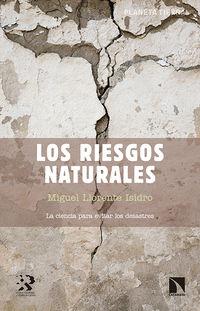 Los riesgos naturales - Miguel Llorente Isidro