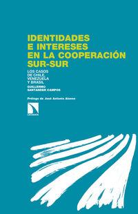 Identidades E Intereses En La Cooperacion Sur-Sur - Guillermo Santander Campos