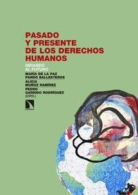 Pasado Y Presente De Los Derechos Humanos - Maria De La Paz Pando Ballesteros