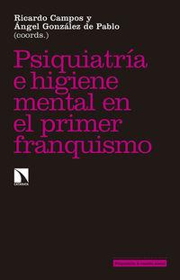 PSIQUIATRIA E HIGIENE MENTAL DURANTE EL PRIMER FRANQUISMO