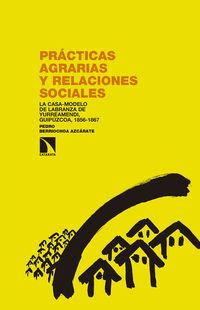 PRACTICAS AGRARIAS Y RELACIONES SOCIALES