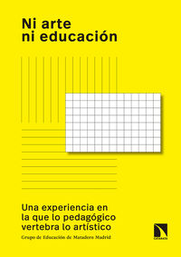 NI ARTE NI EDUCACION