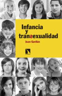 Infancia Y Transexualidad - Juan Gavilán