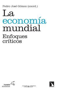 La economia mundial - Pedro Jose Gomez