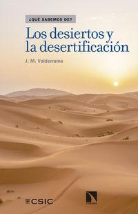 DESIERTOS Y LA DESERTIFICACION, LOS