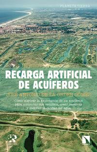 recarga artificial de acuiferos - Jose Antonio De La Orden Gomez