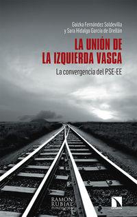 UNION DE LA IZQUIERDA VASCA, LA - LA CONVERGENCIA DEL PSE-EE