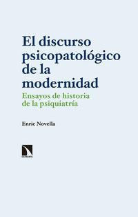 DISCURSO PSICOPATOLOGICO DE LA MODERNIDAD, EL