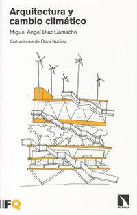 Arquitectura Y Cambio Climatico - Miguel Angel Diaz Camacho