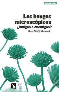 Los hongos microscopicos - Oscar Zaragoza Hernandez