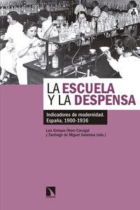ESCUELA Y LA DESPENSA, LA - INDICADORES DE MODERNIDAD. ESPAÑA (1900-1936)