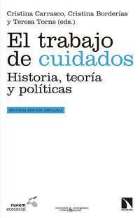 TRABAJO DE CUIDADOS, EL - HISTORIA, TEORIA Y POLITICAS