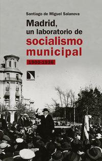 MADRID, UN LABORATORIO DE SOCIALISMO MUNICIPAL (1900-1936)