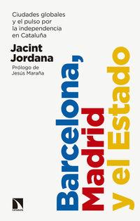 BARCELONA, MADRID Y EL ESTADO