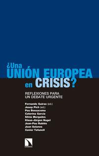 ¿UNA UNION EUROPEA EN CRISIS?