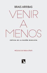 Venir A Menos - Critica De La Razon Nihilista - Brais Gonzalez Arribas