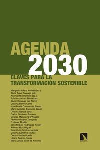 Agenda 2030 - Claves Para La Transformacion Sostenible - Margarita Alfaro Amieiro / Silvia Arias Careaga / Ana Gamba Romero