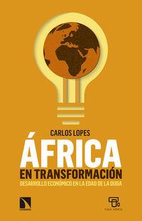 Africa En Transformacion - Carlos Lopes