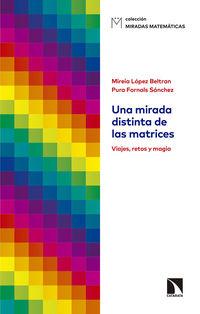 Una mirada distinta de las matrices - Mireia Lopez Beltran